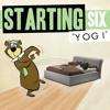 Starting Six - Yogi