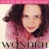 """Wonder"" - Natalie Merchant (cover) *download*"