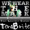 We Wear the Mask by Paul Laurence Dunbar - TeraBrite | Pop Punk Version