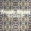 Fragile Signal - Just Tell Me EP