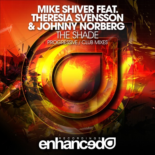 Mike Shiver feat. Theresia Svensson & Johnny Norberg - The Shade (Club Mix) [OUT NOW]