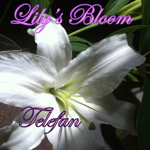 Lily's Bloom (Telefan's Birthday Improv)