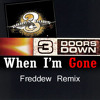 Three Doors Down - When I'm Gone (Freddew Remix)