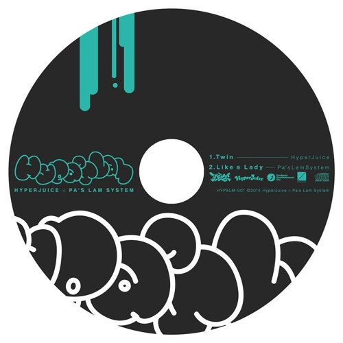 Pas Lam System - Like A Lady 【Hypa'slam EP】
