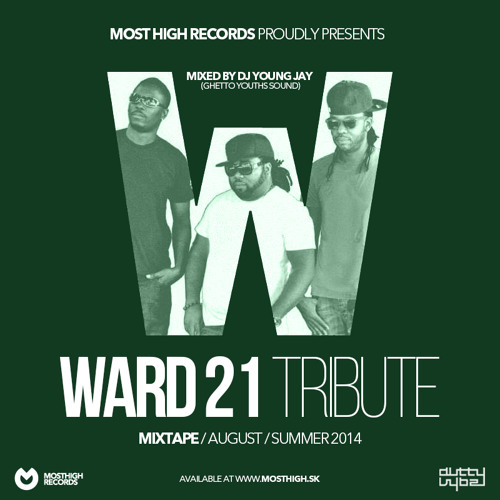 Ward 21 Tribute Mixtape Presented By Dj Young Jay