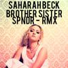 Sahara Beck - Brother Sister - SPNDR RMX