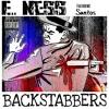 E. Ness - BACKSTABBERS f/ Santos