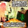 Arcadia Firestarter Mix - Slamboree Soundsystem @ Boomtown Fair 2014