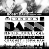 LONDON BASS MUSIC FESTIVAL AUGUST 23RD 2014 @CORONET PROMO MIX BY BOBBY DAVIS