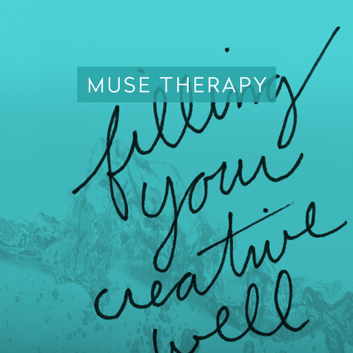 01 Muse Therapy: Filling your creative well