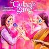 Rangi Saari Gulaabi -  Gulaab Gang