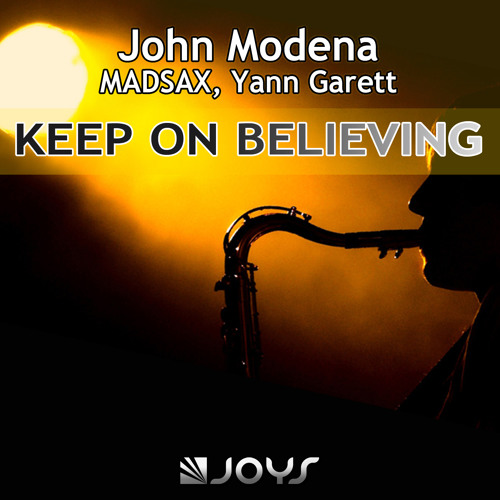 John Modena, Madsax, Yann Garett - Keep On Believing [Preview]