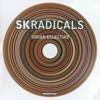SK Radicals -  Fragile Cosmic Girl