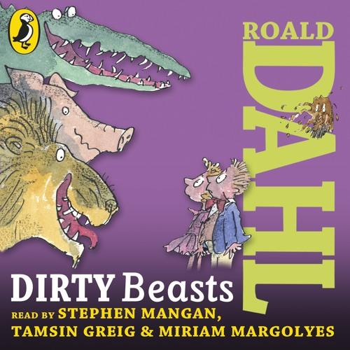Roald Dahl: Dirty Beasts (Audiobook extract) Read by Stephen Mangan