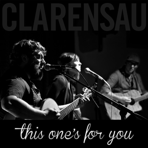 "Clarensau ""This One's For You"" album on Mishara Music"