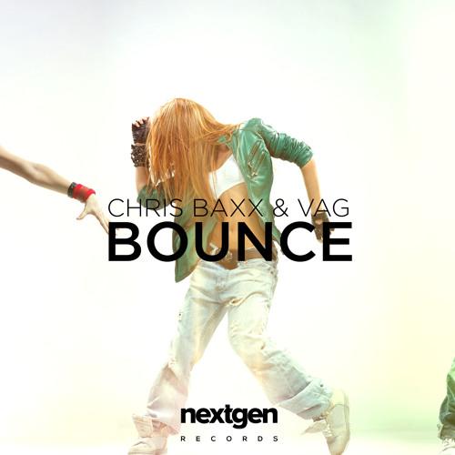 Chris Baxx & VAG - Bounce (Original Mix)
