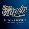 Hnos Yaipen - Mi Niña Bonita