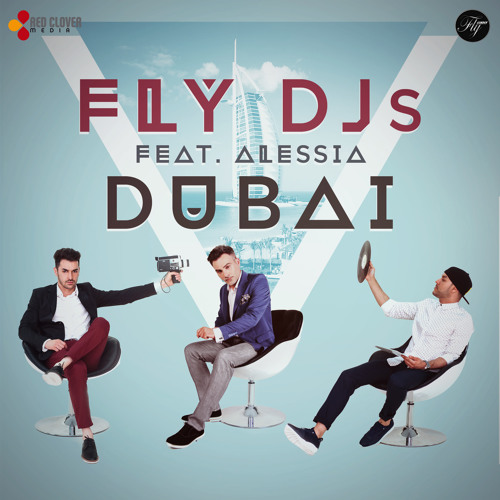 Fly DJs feat. Alessia - Dubai (Extended Version)