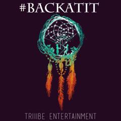 Triiibe Ent. | #BackAtIt (Prod. Rocky Horror)
