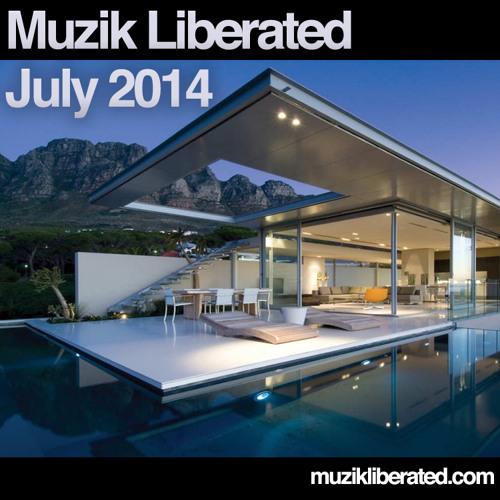 Muzik LIberated RadioShow July 2014
