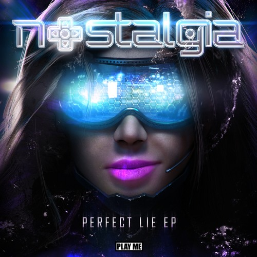 Nostalgia - Perfect Lie ft. Frank Moran (Original Mix)