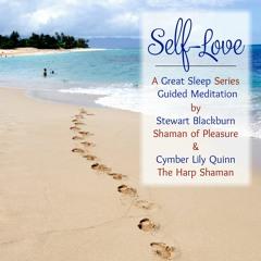 Self - Love | A Great Sleep Meditation
