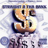 Str8 2 The Bank 2 Much ft Go Getta Produced by 2 Much *Beat by ScottGold