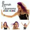 Hannah Quaresma - Amizade Colorida