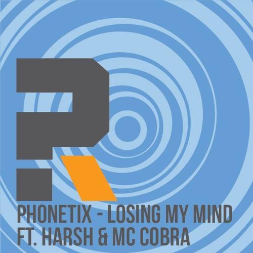 Phonetix ft. Harsh & MC Cobra - Losing My Mind (The ''RIPped Up'' Speed Garage Mix)