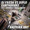 DJ Fresh Vs Diplo Feat. Dominique Young Unique - Earthquake (Rasteira Edit)
