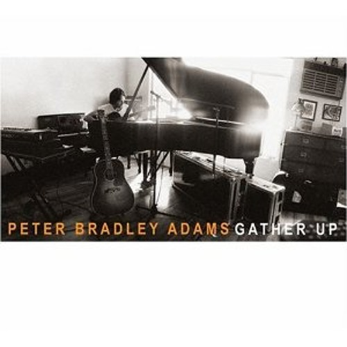 "Peter Bradley Adams ""Gather Up"" album on Mishara Music"