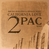 2pac - California Love (Bruno Borlone & Boogie Mike Remix) FREE DL in