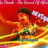 The Sound Of African mixtape by @djmikeystar