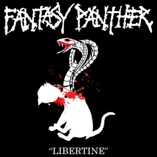 FANTASY PANTHER - LIBERTINE