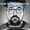 Film School Fridays 5: CalArts & UCLA