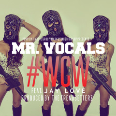 """""""WCW"""" FEAT. JAY LOVE (PRODUCED BY THE TRENDSETTERZ)"""