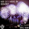 Mark Cast  Michael BM - Hogmanay (MRVLZ Remix)
