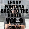 Vol.9 Lenny Fontana - Back to the Roots - Hot 97 Classic Showcases (early 1990's)