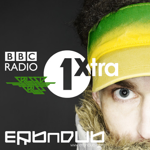 DJ Erb N Dub - BBC 1Xtra Guest Mix *FREE DOWNLOAD*