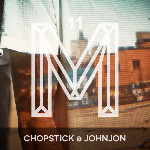 M11: Chopstick & Johnjon