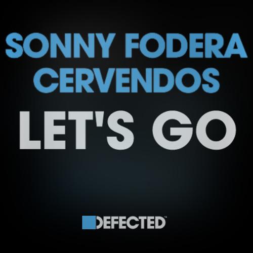 Sonny Fodera & Cervendos - Let's Go [BBC Radio 1 RIP]
