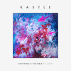 Premiere: Kastle Ft. Lotti: Anything's Possible