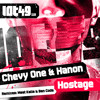 Chevy One & Hanon - The Hostage (Original Mix) LOT49