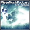 Download MieseMusik Podcast 078 - TonElite Mp3