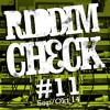 RIDDIM CHECK #11 (SEP OKT 2014)