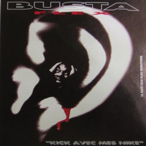 1er Maxi de Busta Flex - Kick Avec Mes Nike (1998)