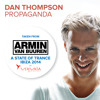 Dan Thompson - Propaganda (Taken from 'A State Of Trance At Ushuaia, Ibiza 2014') [OUT NOW!]