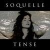 Soquelle - Tense