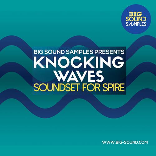 Knocking Waves Soundset for Spire