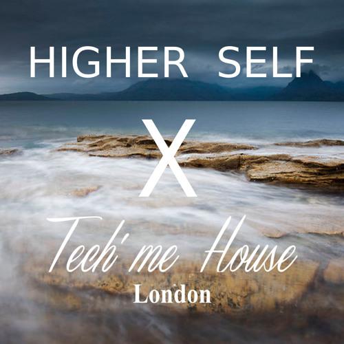 Mixtape Tech Me House X Higher Self